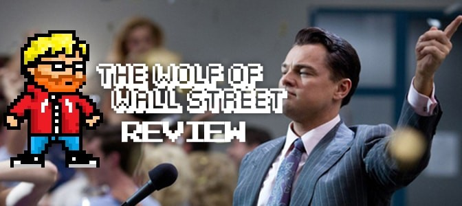 REVIEW - The Wolf of Wall Street