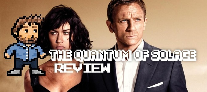 REVIEW - The Quantum of Solace