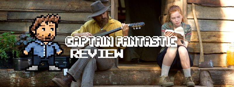 Captain Fantastic - Review