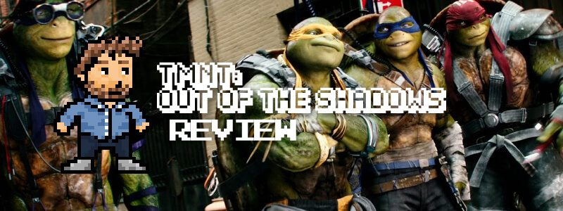 TMNT: Out of the Shadows - Review