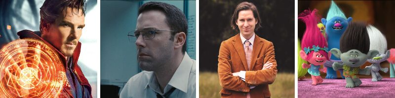Doctor Strange - The Accountant - Wes Anderson - Trolls