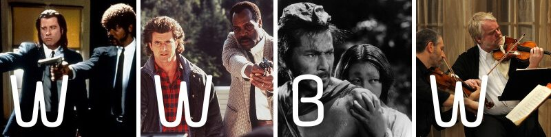 WWBW – Pulp Fiction, Lethal Weapon, Rashômon & A Late Quartet