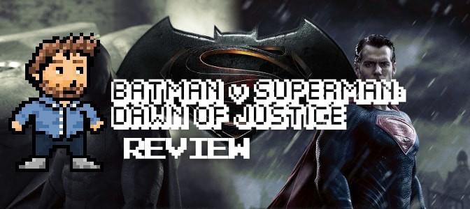 Batman v Superman: Dawn of Justice (2016): Review