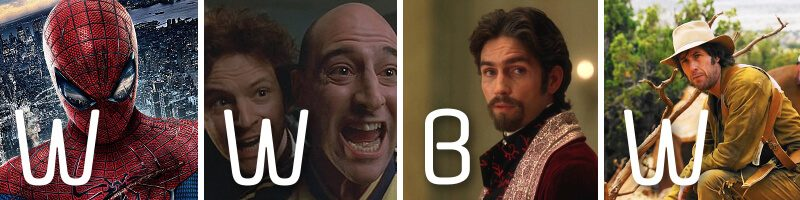 WWBW – The Amazing Spiderman, Fever Pitch, The Count of Monte Cristo & The Ridiculous 6