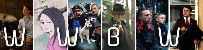 WWBW – Whiplash, Princess Kaguya, Tintin: Secret of the Unicorn, Miller's Crossing, The Town, The Secret of My Success
