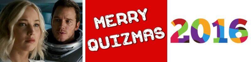 Passengers, Christmas Film Quiz & 2016 Movie Moments