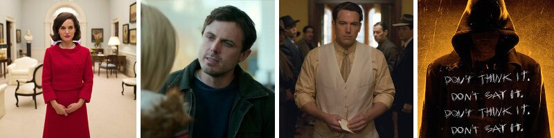 Jackie, Live by Night, Manchester by the Sea & The Bye Bye Man