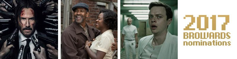 John Wick 2, Fences, A Cure For Wellness, Browards Categories Announced