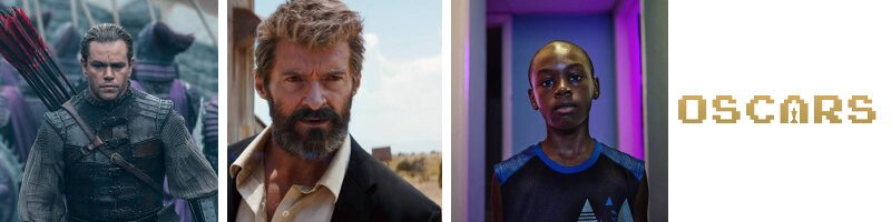 Logan, Moonlight, The Great Wall, Oscars Roundup & Mini WWBW